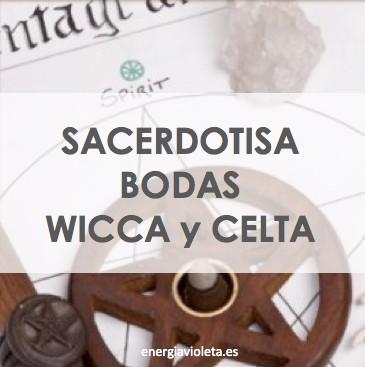 SACERDOTISA DE BODAS WICCA O CELTA Preparación de Rituales Wicca o .