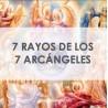 7 RAYOS DE LOS 7 ARCÁNGELES