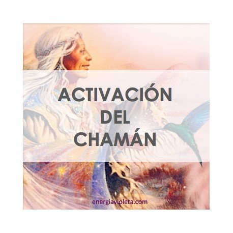 ACTIVACIÓN DEL CHAMÁN - ACTIVATION OF THE SHAMAN