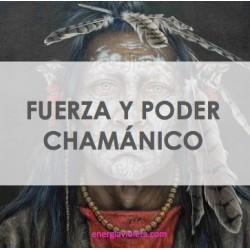 FUERZA CHAMÁNICA + PODER CHAMÁNICO