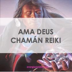 AMA DEUS CHAMÁN REIKI
