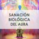 SANACIÓN BIOLÓGICA DEL AURA