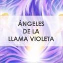 ÁNGELES DE LA LLAMA VIOLETA