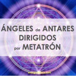 ÁNGELES DE ANTARES DIRIGIDOS POR METATRÓN