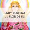 LADY ROWENA Y LA FLOR DE LIS