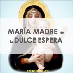 MADRE MARÍA CON VOCACIÓN A LA DULCE ESPERA