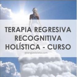 CURSO - TERAPIA REGRESIVA RECOGNITIVA HOLÍSTICA