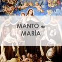 MANTO DE NUESTRA MADRE MARÍA