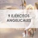 EJÉRCITOS ANGELICALES - CADA 1 DE LOS 9 COROS
