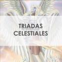 TRIADAS CELESTIALES DE EJÉRCITOS ANGELICALES - GRUPOS DE 3 EJÉRCITOS