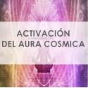 ACTIVACIÓN DEL AURA CÓSMICA