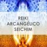 REIKI ARCÁNGELICO SEICHIM