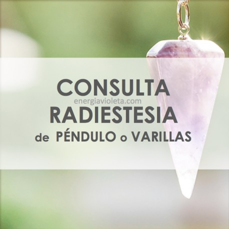 CONSULTA DE RADIESTESIA PÉNDULO O VARILLAS